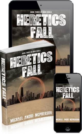 Heretics Fall  (1000 Souls: Book Three)