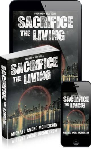 Sacrifice the Living (1000 Souls: Book One)