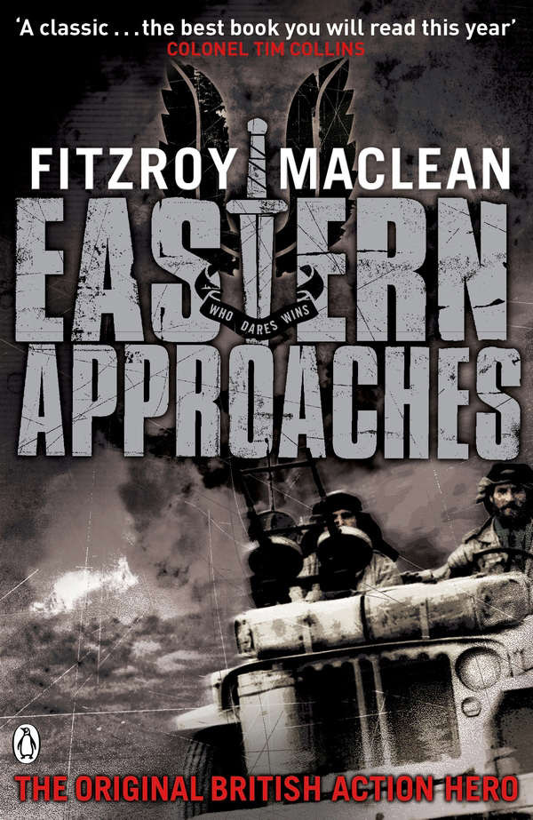 Cover Photo: Eastern Approaches by Fitzroy Maclean